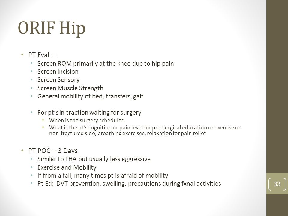 ORIF Hip PT Eval – PT POC – 3 Days