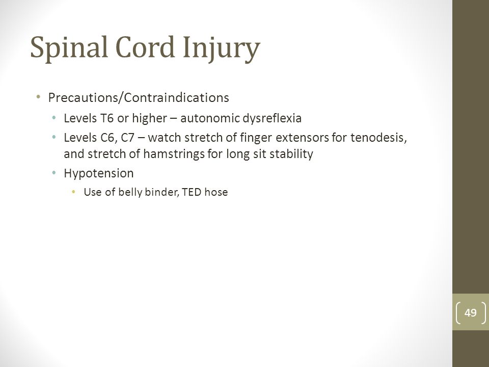 Spinal Cord Injury Precautions/Contraindications