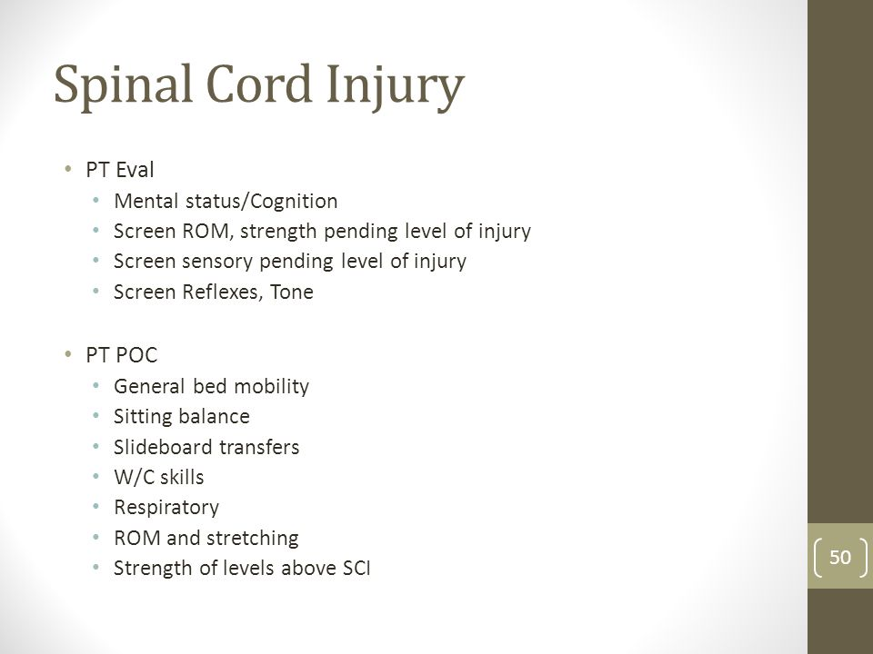 Spinal Cord Injury PT Eval PT POC Mental status/Cognition