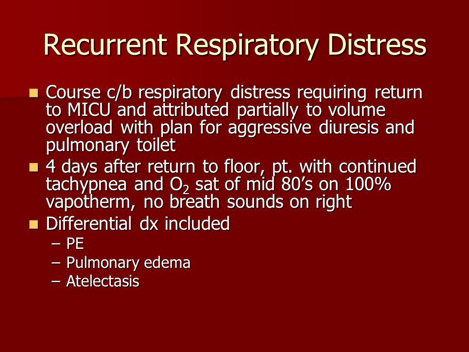 Recurrent Respiratory Distress