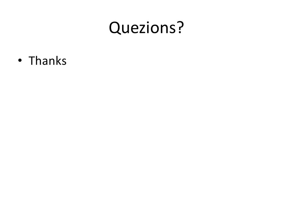 Quezions Thanks