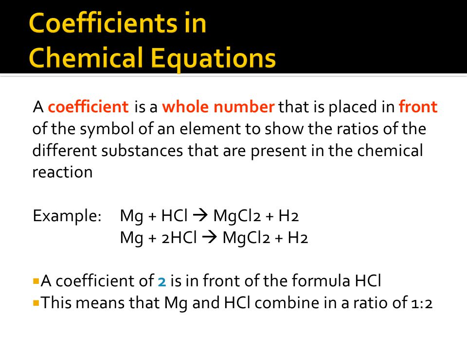 Coefficients in Chemical Equations