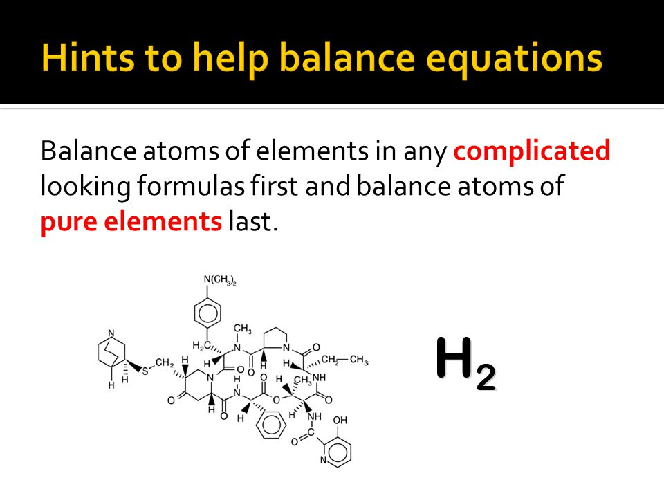 Hints to help balance equations