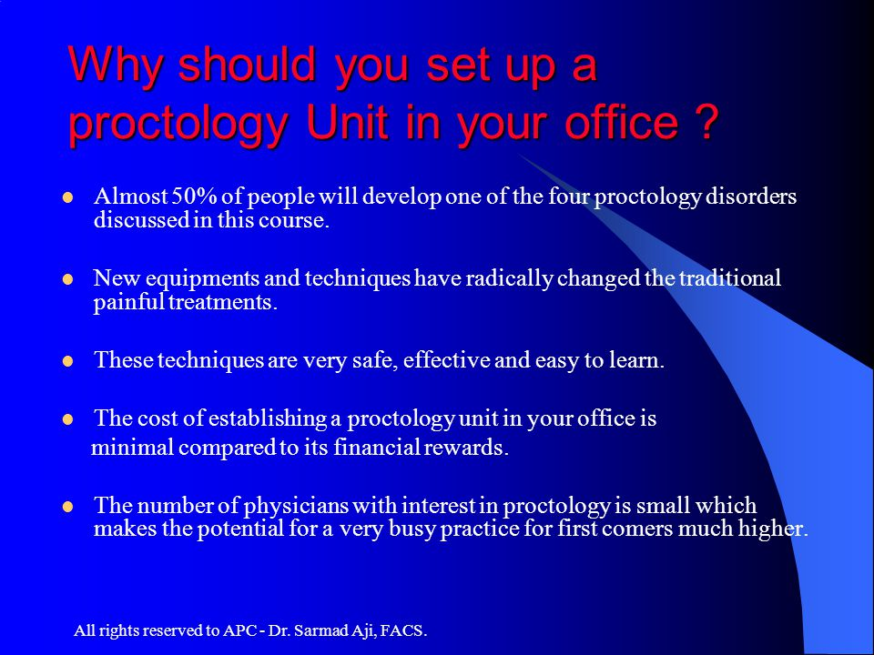 Why should you set up a proctology Unit in your office