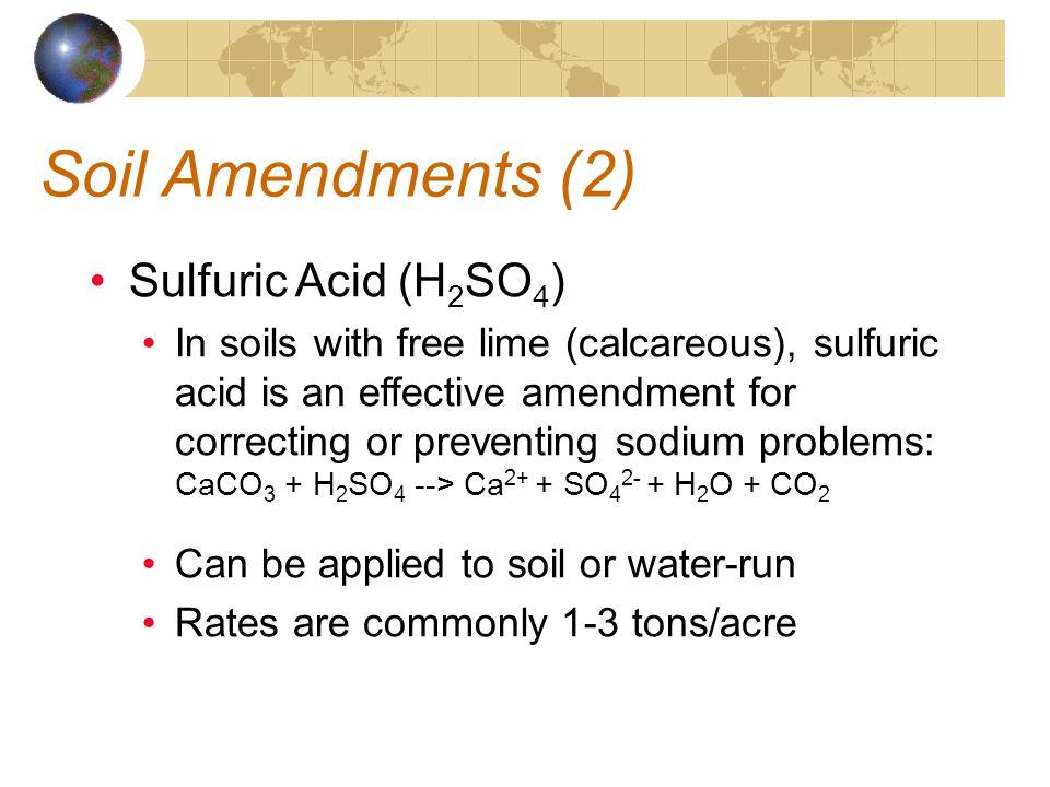 Soil Amendments (2) Sulfuric Acid (H2SO4)