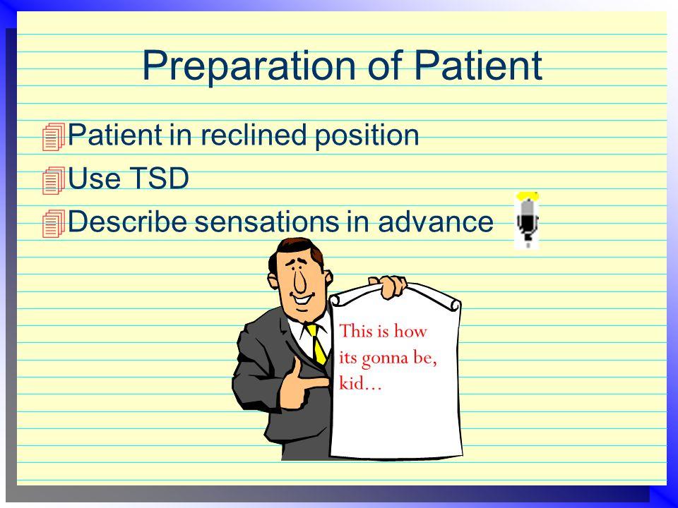 Preparation of Patient