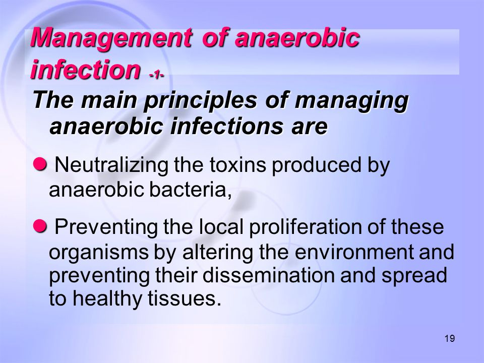 Management of anaerobic infection -1-