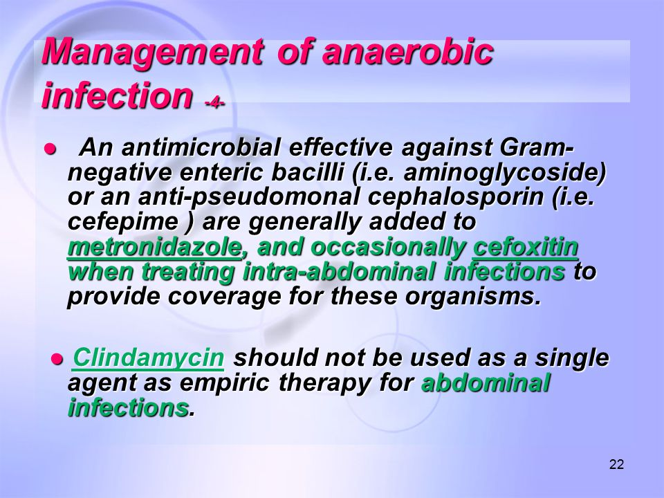 Management of anaerobic infection -4-