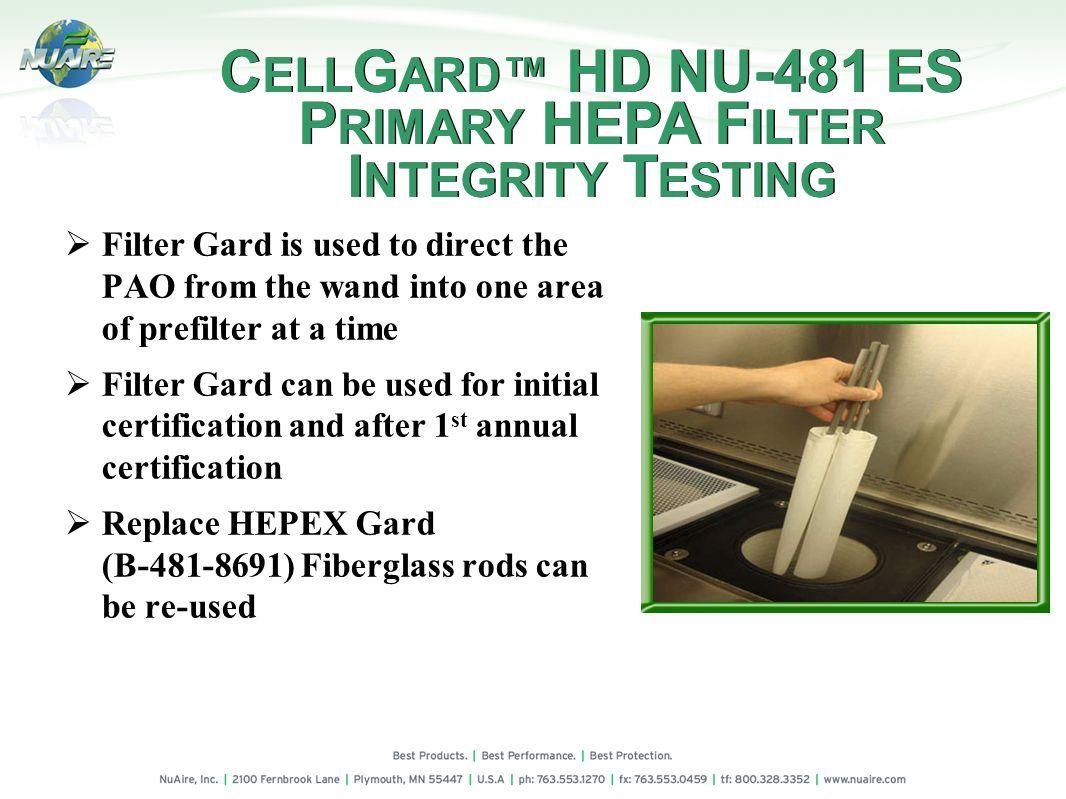 CELLGARD™ HD NU-481 ES PRIMARY HEPA FILTER INTEGRITY TESTING
