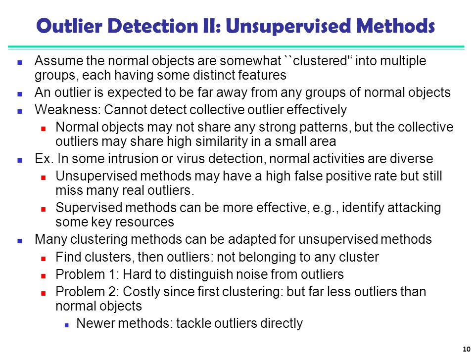 Outlier Detection II: Unsupervised Methods