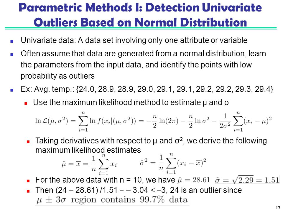 Parametric Methods I: Detection Univariate Outliers Based on Normal Distribution