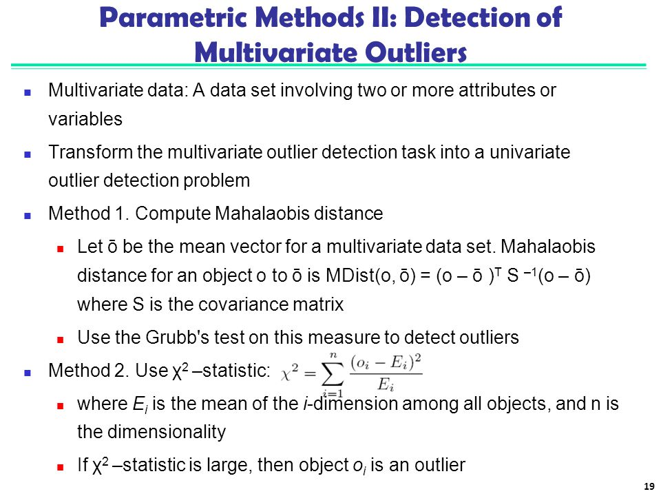 Parametric Methods II: Detection of Multivariate Outliers