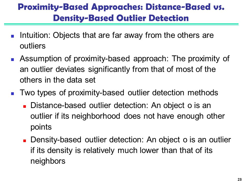 Proximity-Based Approaches: Distance-Based vs