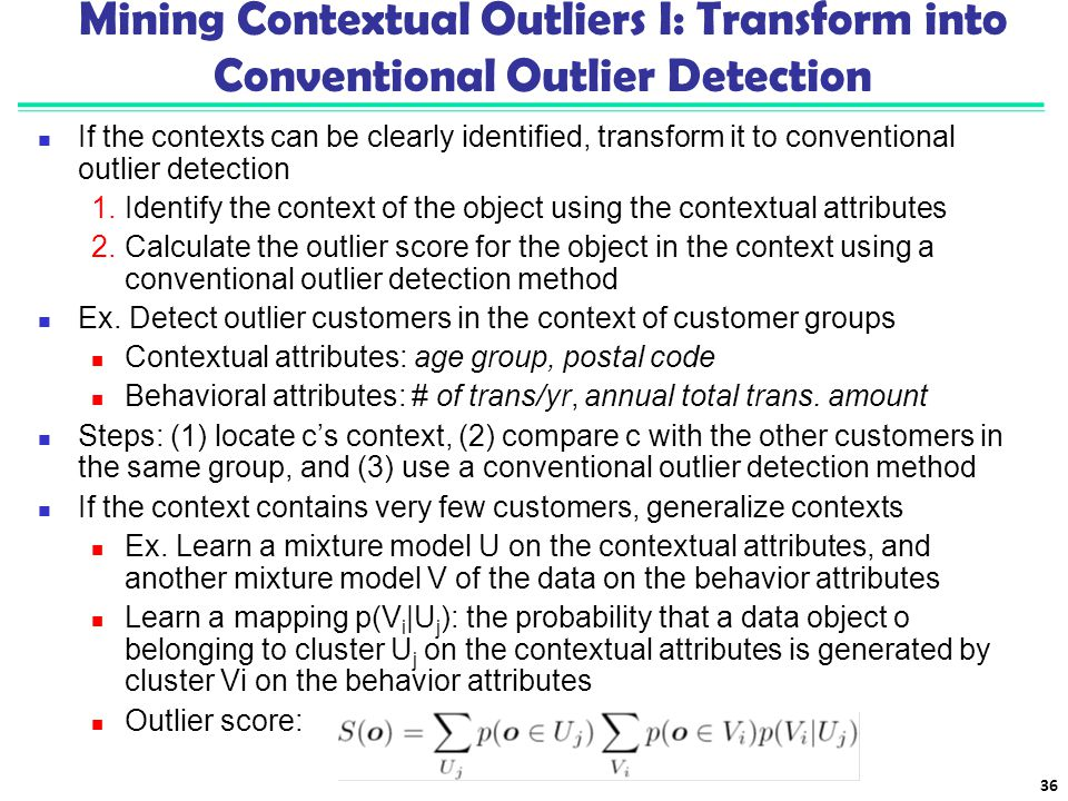 Mining Contextual Outliers I: Transform into Conventional Outlier Detection