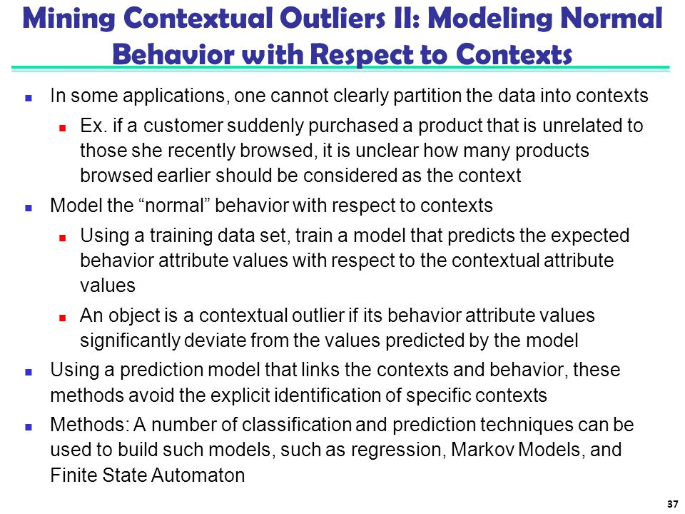 Mining Contextual Outliers II: Modeling Normal Behavior with Respect to Contexts