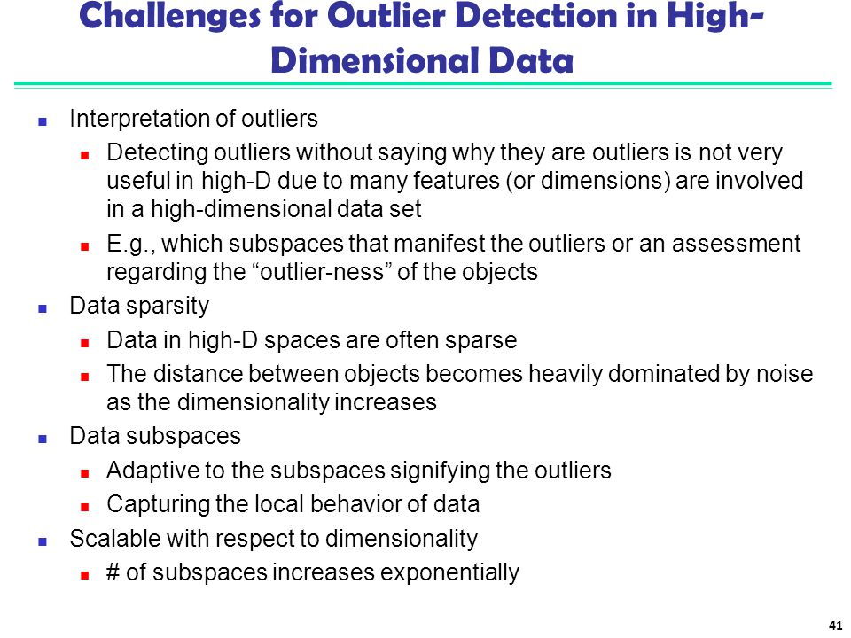 Challenges for Outlier Detection in High-Dimensional Data