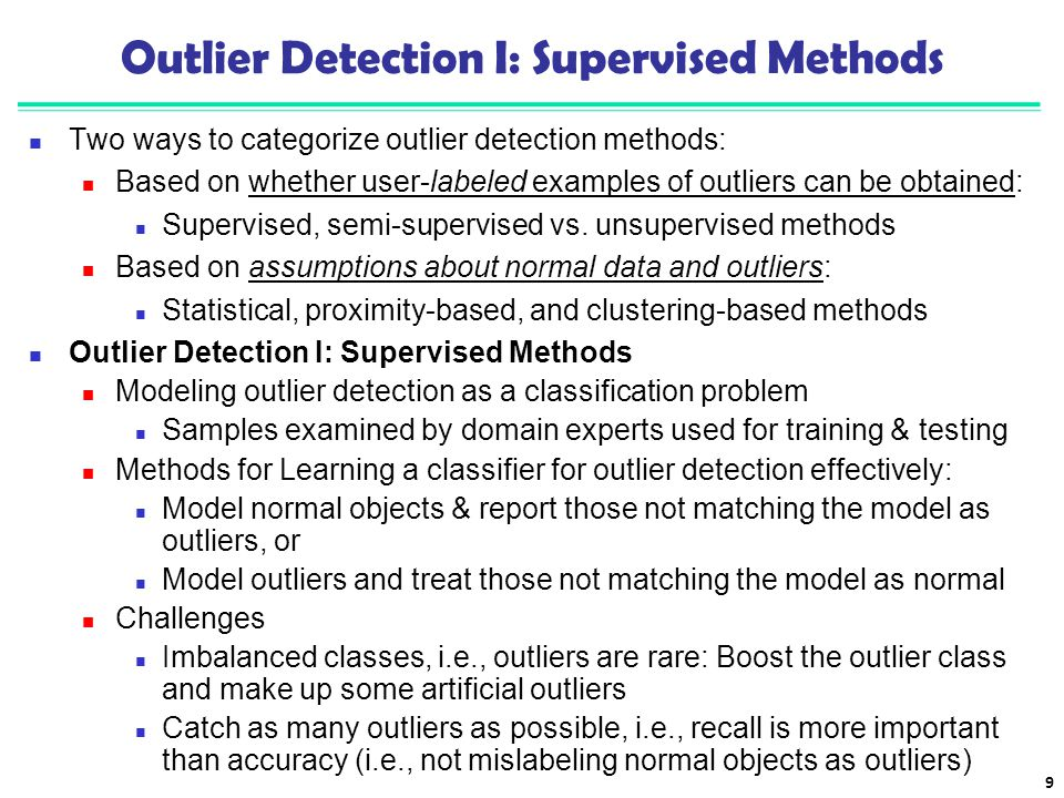 Outlier Detection I: Supervised Methods