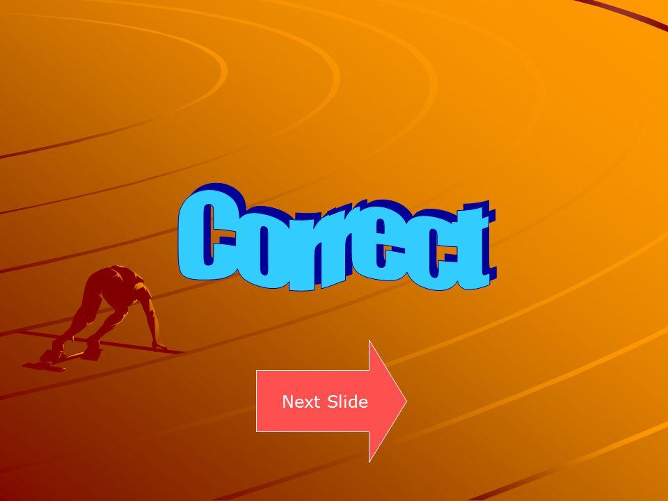 Correct Next Slide