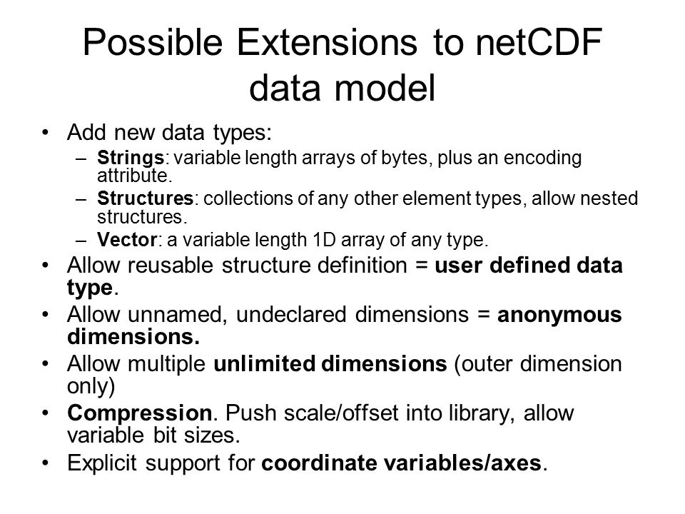 Possible Extensions to netCDF data model