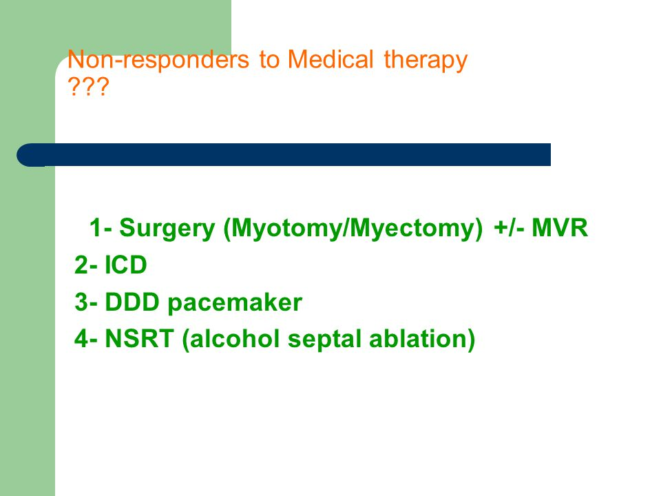 Non-responders to Medical therapy