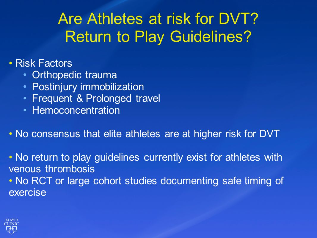 Are Athletes at risk for DVT Return to Play Guidelines