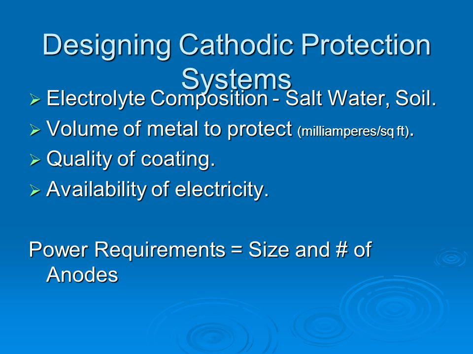 Designing Cathodic Protection Systems