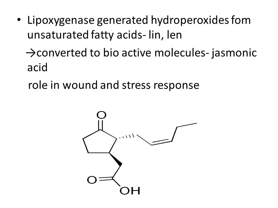 Lipoxygenase generated hydroperoxides fom unsaturated fatty acids- lin, len