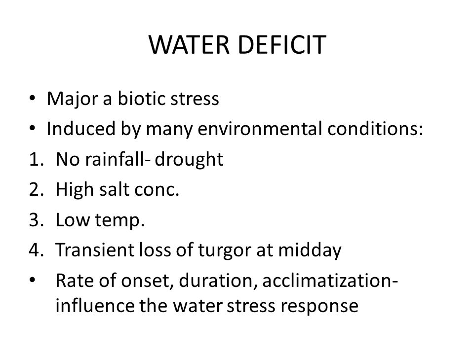 WATER DEFICIT Major a biotic stress