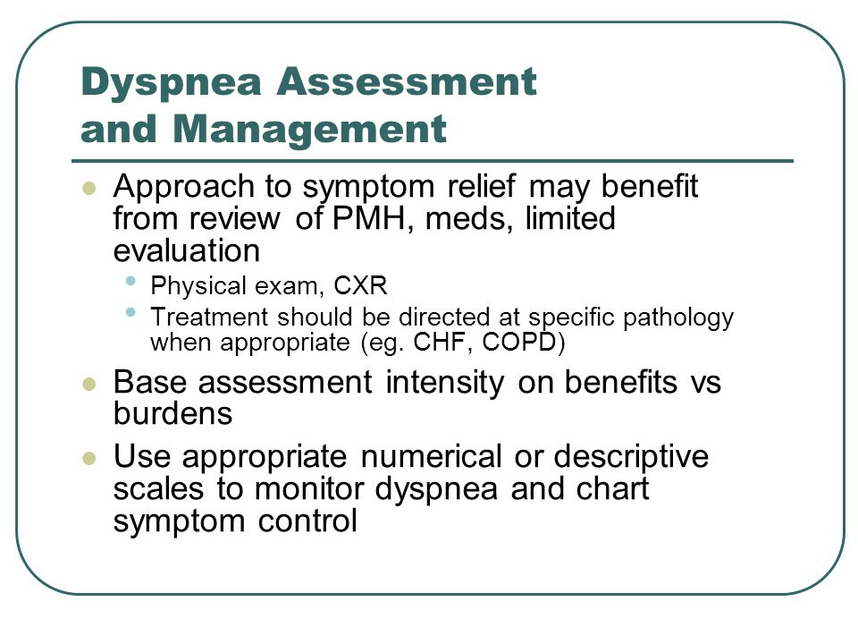Dyspnea Assessment and Management