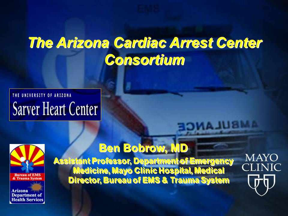 The Arizona Cardiac Arrest Center Consortium