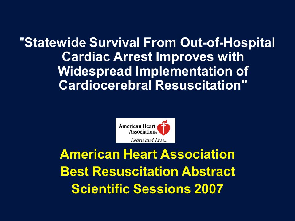 American Heart Association Best Resuscitation Abstract