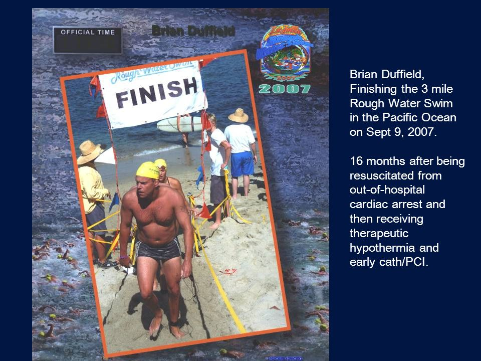 Brian Duffield, Finishing the 3 mile. Rough Water Swim. in the Pacific Ocean. on Sept 9, 2007. 16 months after being.