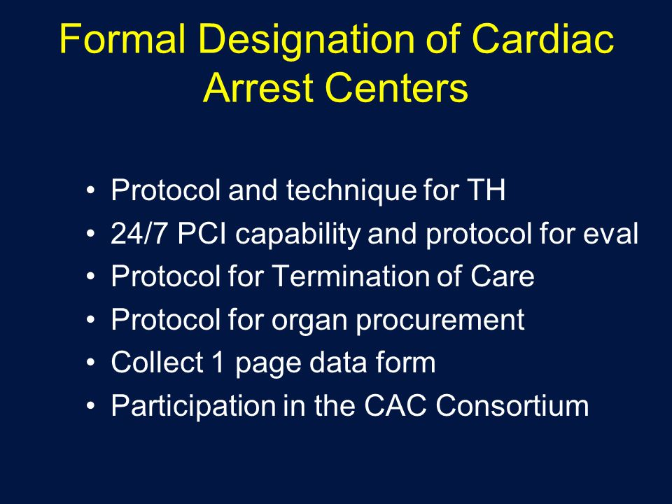 Formal Designation of Cardiac Arrest Centers