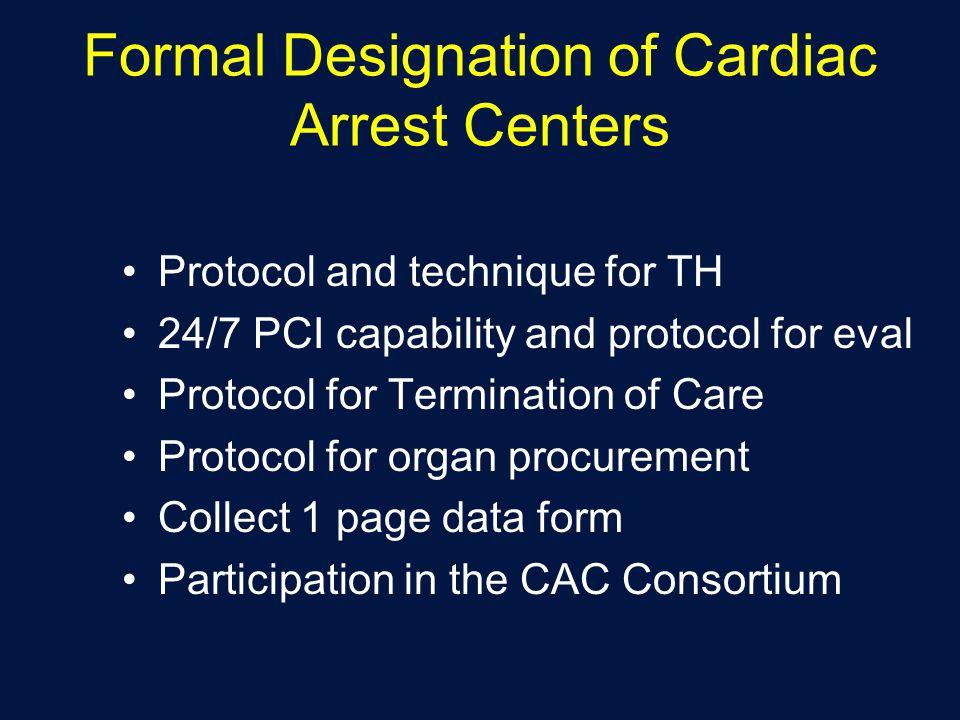 Formal Designation of Cardiac Arrest Centers