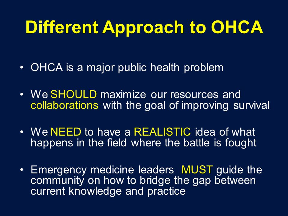 Different Approach to OHCA