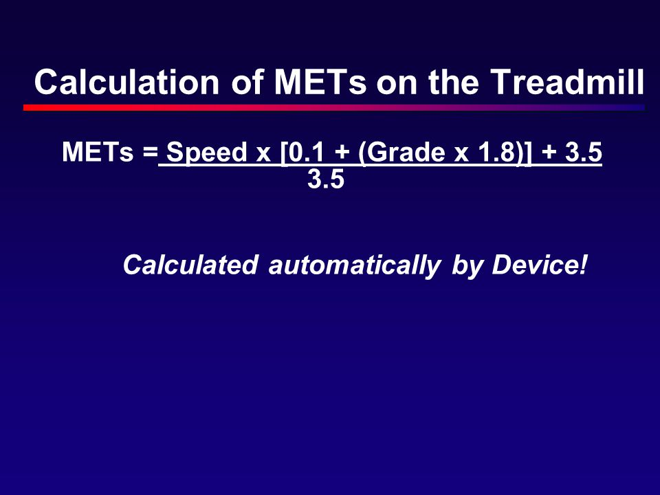 Calculation of METs on the Treadmill