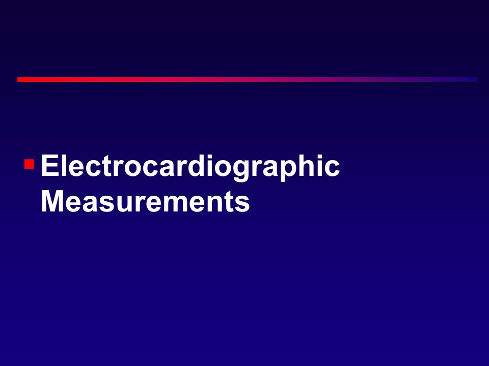 Electrocardiographic Measurements