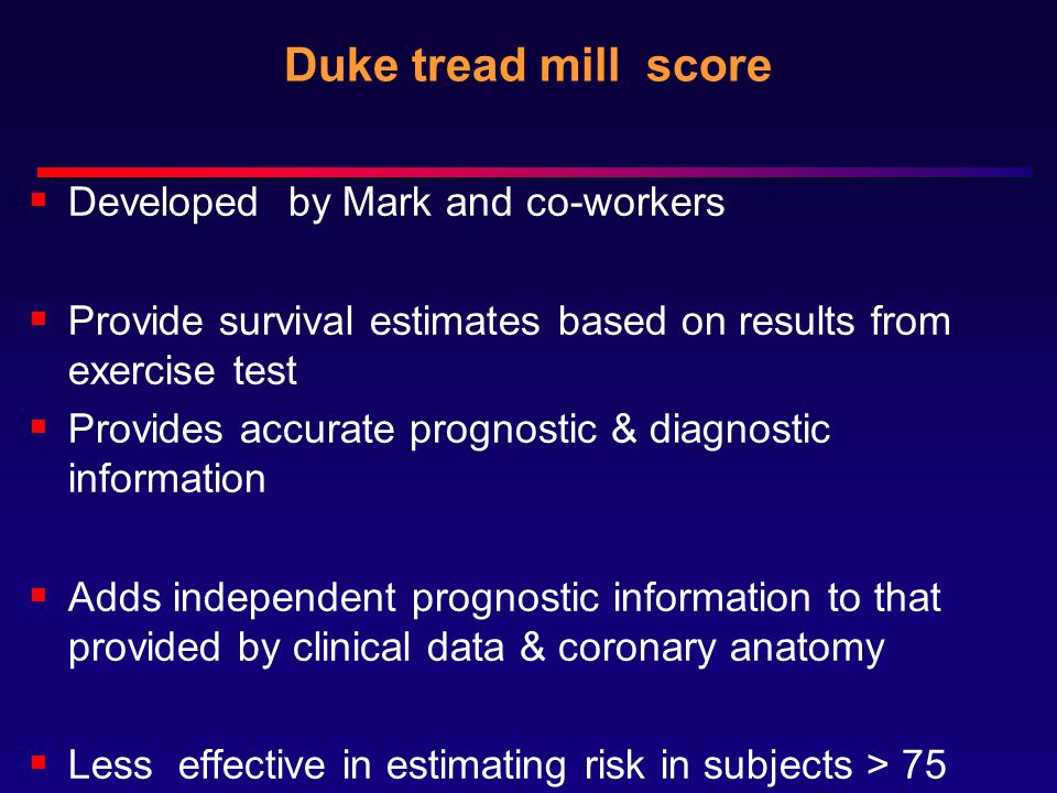 Duke tread mill score Developed by Mark and co-workers