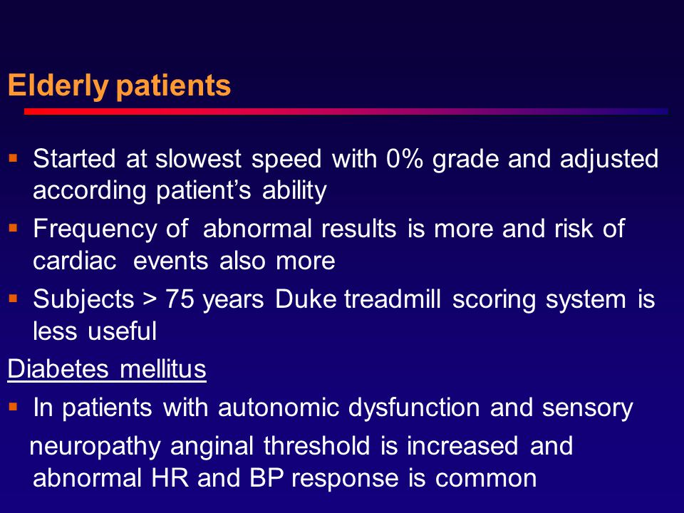 Elderly patients Started at slowest speed with 0% grade and adjusted according patient's ability.