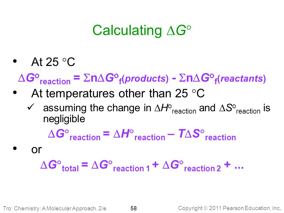 Calculating DG At 25 C. DGoreaction = SnDGof(products) - SnDGof(reactants) At temperatures other than 25 C.