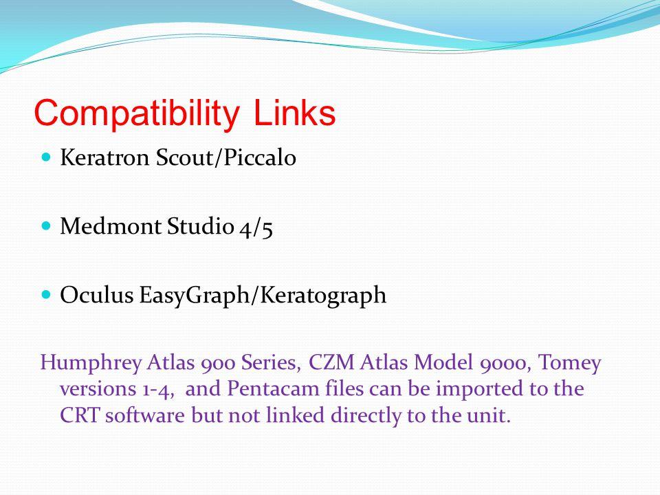 Compatibility Links Keratron Scout/Piccalo Medmont Studio 4/5