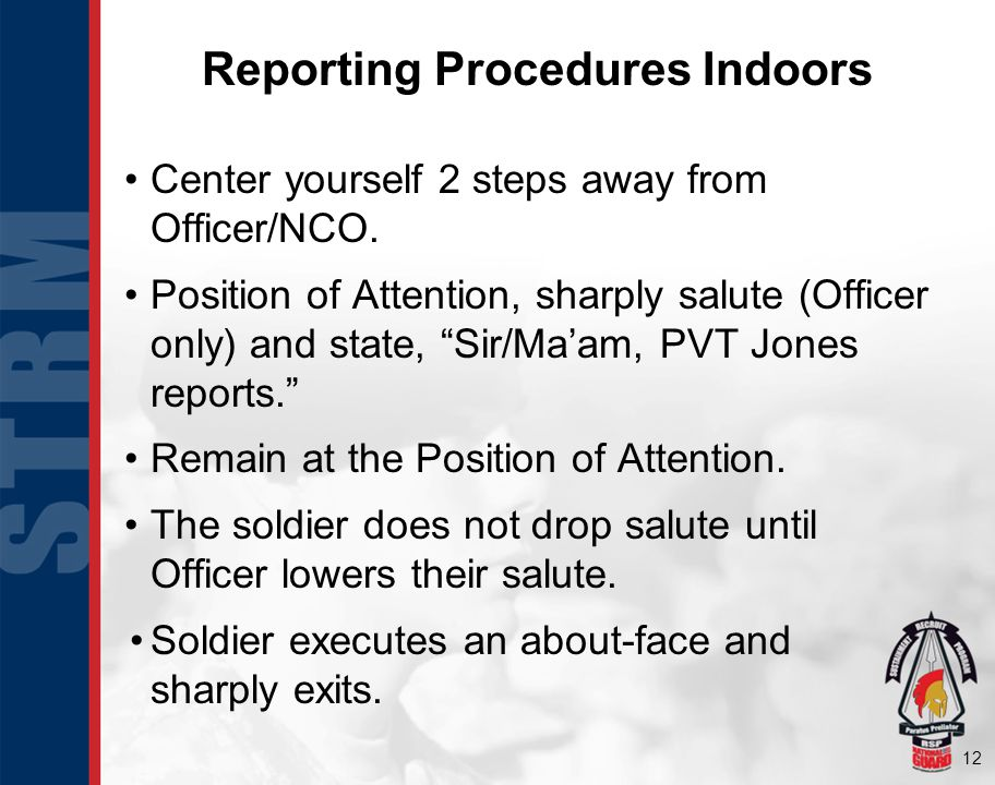 Reporting Procedures Indoors