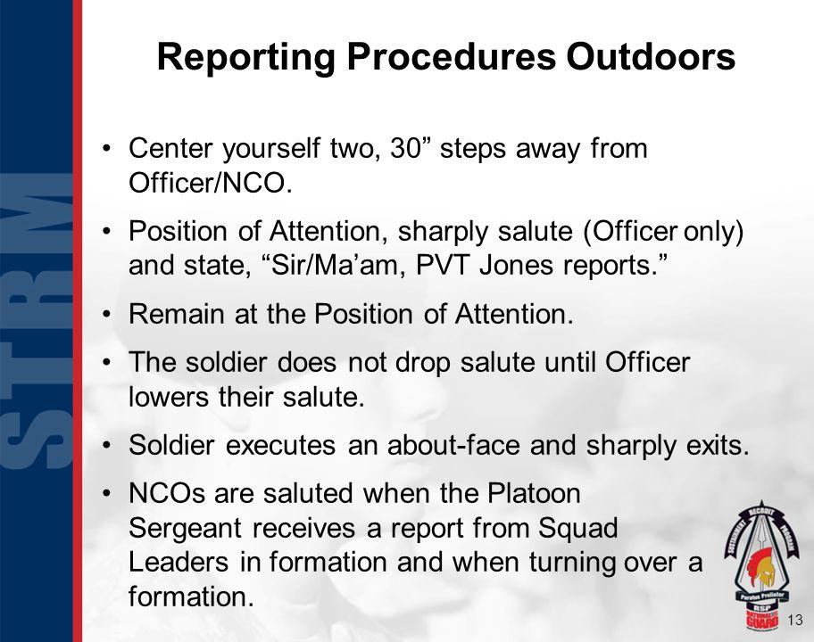 Reporting Procedures Outdoors