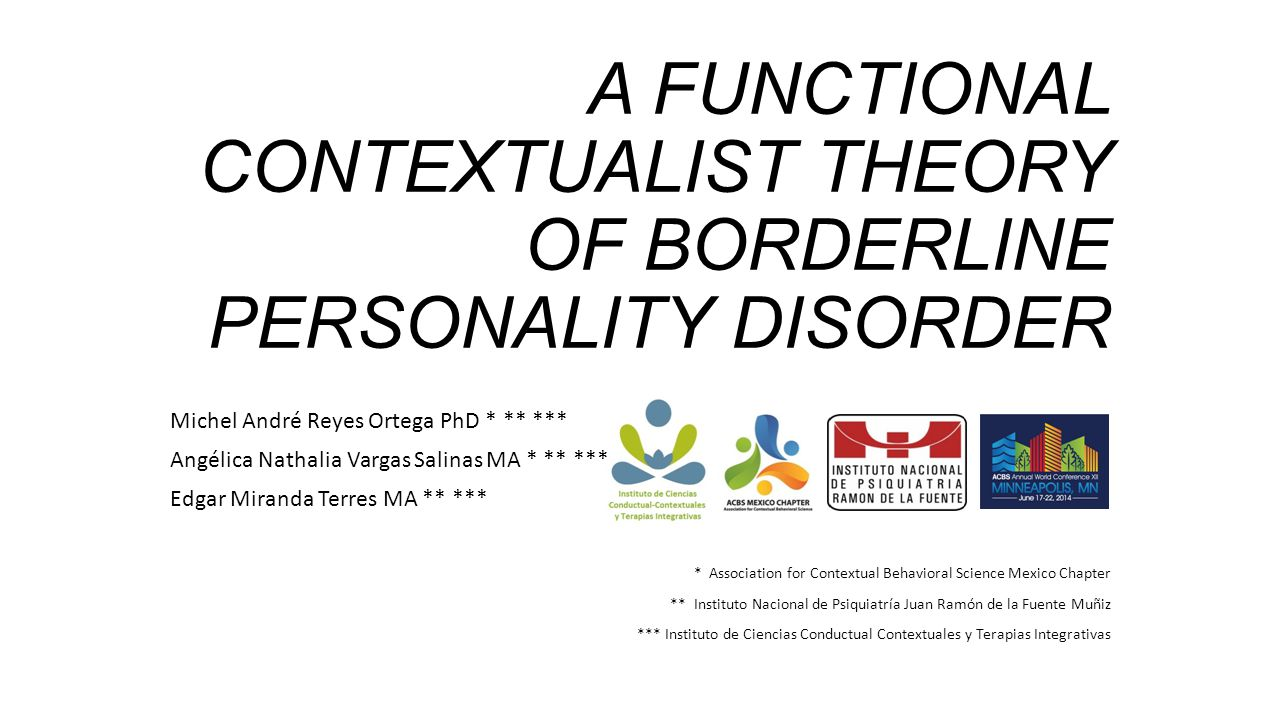 A FUNCTIONAL CONTEXTUALIST THEORY OF BORDERLINE PERSONALITY DISORDER