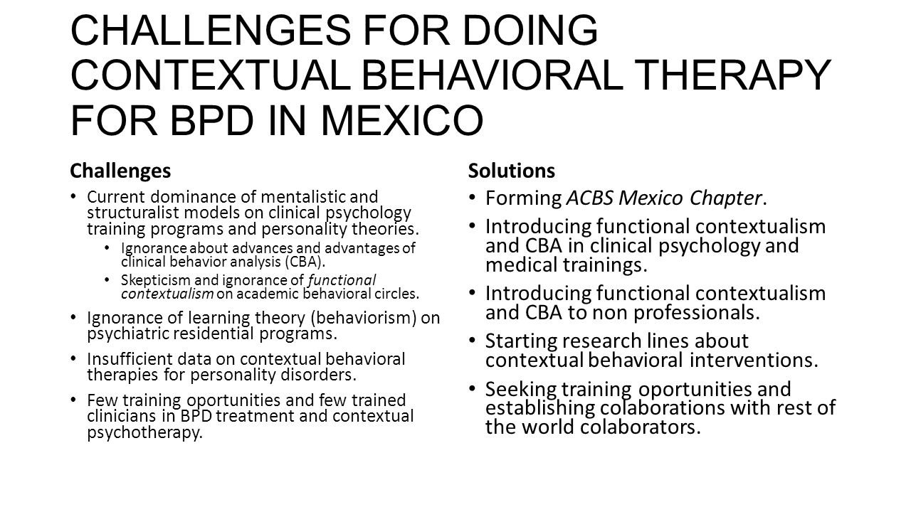 CHALLENGES FOR DOING CONTEXTUAL BEHAVIORAL THERAPY FOR BPD IN MEXICO