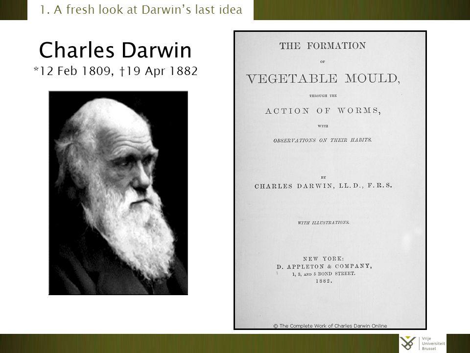 1. A fresh look at Darwin's last idea