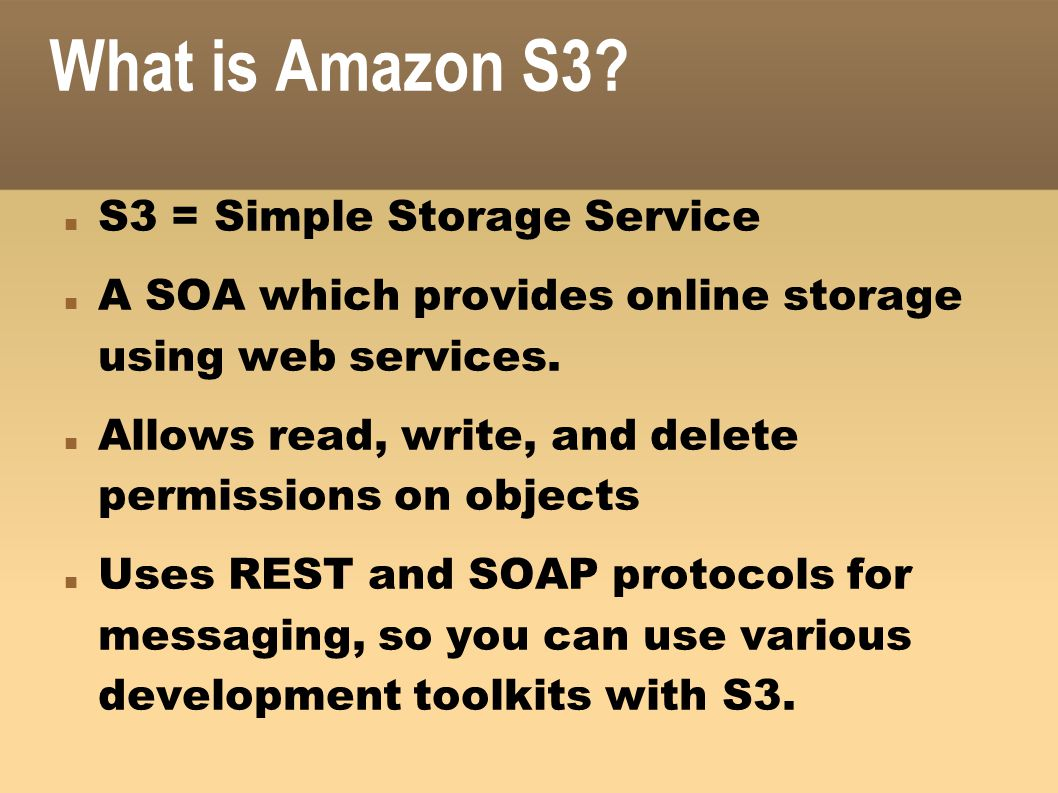 What is Amazon S3 S3 = Simple Storage Service