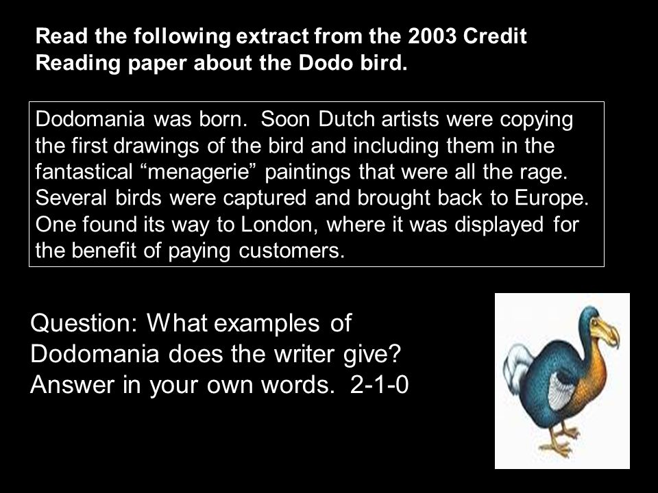 Read the following extract from the 2003 Credit Reading paper about the Dodo bird.