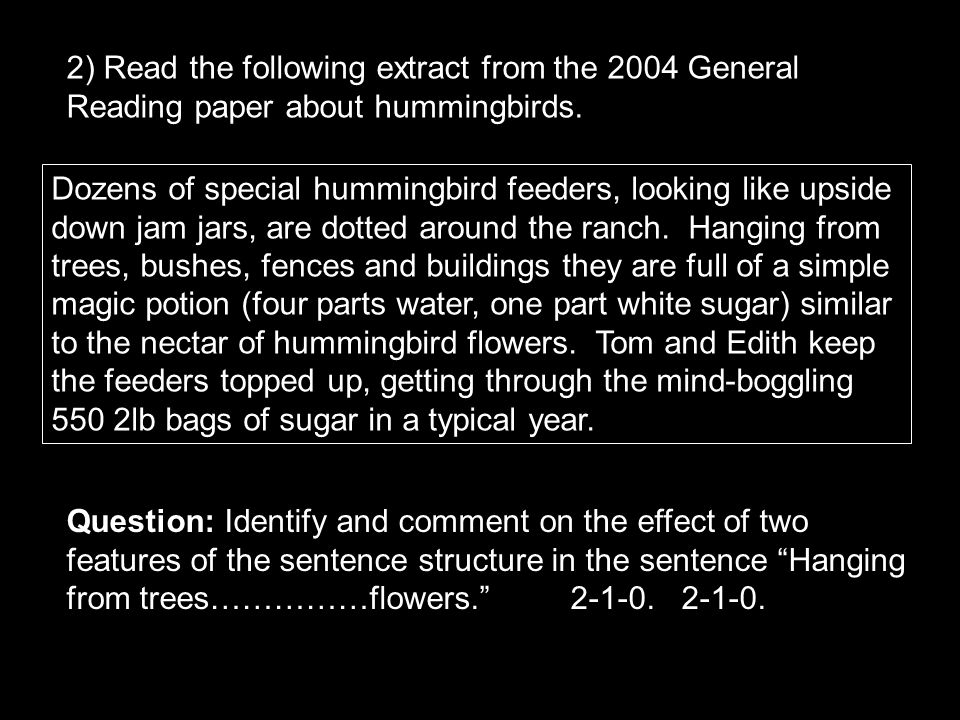 2) Read the following extract from the 2004 General Reading paper about hummingbirds.