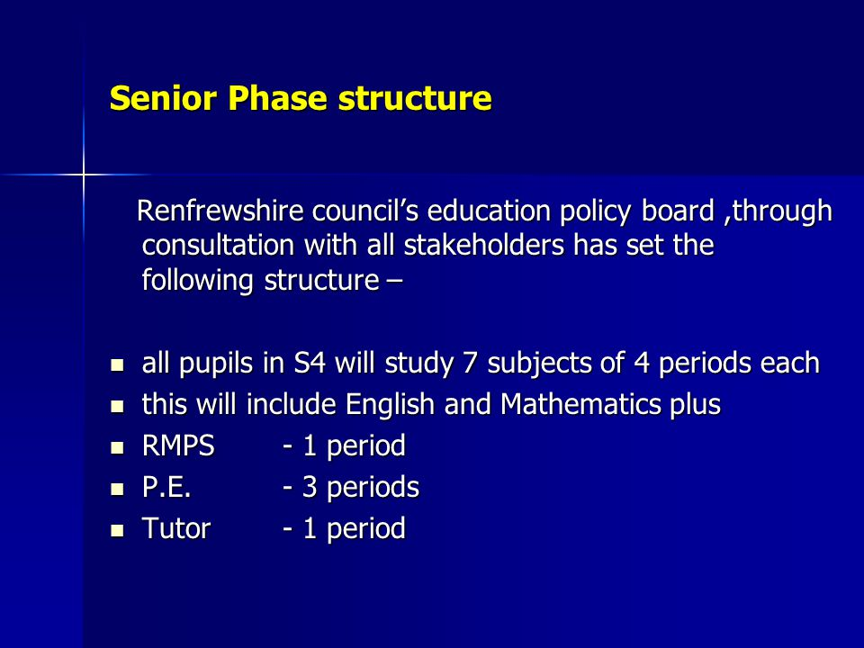 Senior Phase structure